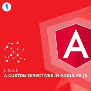 Create a custom directive in Angular JS