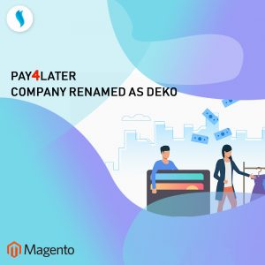 Pay4Later company now renamed as DEKO