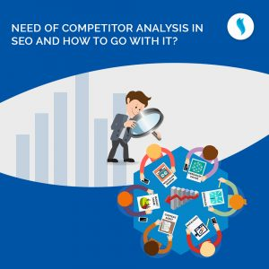 Need of competitor analysis in SEO and How to go with it?
