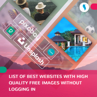 List of Best Websites with High Quality Free Images Without Logging in